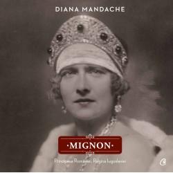 Mignon - Diana Mandache