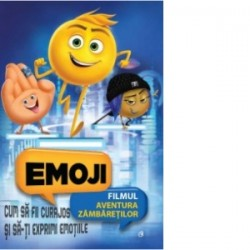 Emoji - Cum sa fii curajos si sa-ti exprimi emotiile -