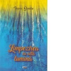 Limpezirea cu alta lumina - Ioana Sandu