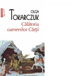 Calatoria oamenilor Cartii (editie de buzunar) - Olga Tokarczuk