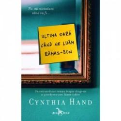 Ultima oara cand ne luam ramas-bun! - Cynthia Hand