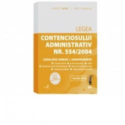 Legea contenciosului administrativ nr. 554/2004, legislatie conexa si jurisprudenta. Editie tiparita pe hartie alba: august 201