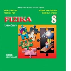 Fizica. Manual in limba maghiara pentru clasa a VIII-a - Doina Turcitu, Viorica Pop, Magda Panaghianu, Gabriela Stoica