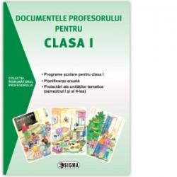 Documentele profesorului pentru clasa I 2015-2016 -