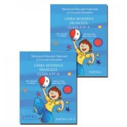Limba moderna Franceza. Clasa a IV-a. Set 2 volume Partea I + Partea a II-a - Mariana Visan , Raisa Elena Vlad, M.A. Apicella,