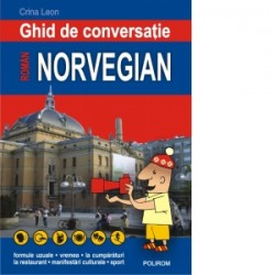 Ghid de conversatie roman-norvegian (editia a III-a) - Crina Leon