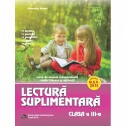 Lectura suplimentara pentru clasa a III-a. Caiet de munca independenta. Texte literare si aplicatii - Alexandra Manea
