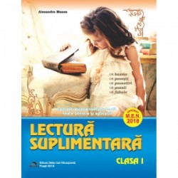 Lectura suplimentara pentru clasa I. Caiet de munca independenta. Texte literare si aplicatii - Alexandra Manea