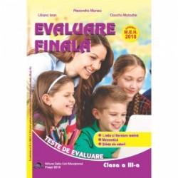 Evaluare finala pentru clasa a III-a. Teste de evaluare. Limba si literatura romana. Matematica. Stiinte ale naturii - Alexandr