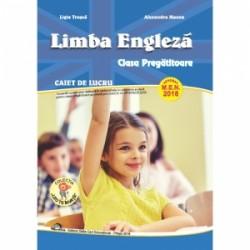 Limba Engleza. Caiet de lucru pentru clasa pregatitoare - Alexandra Manea, Ligia Trusca