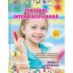 Evaluare interdisciplinara. Nivel II (5-6 ani). Educarea limbajului. Activitate matematica. Cunoasterea mediului - Alexandra Ma