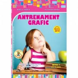 Antrenament grafic Nivel I (4-5 ani). Caiet de activitate independenta - Alexandra Manea, Mirela Tabirca