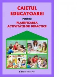 Caietul educatoarei pentru planificarea activitatilor didactice - Elena Ilie, Gabriela Berbeceanu, Smaranda Maria Cioflica