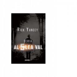 Set Al cincilea val (Al cincilea val, Marea nesfarsita, Ultima stea) - Rick Yancey