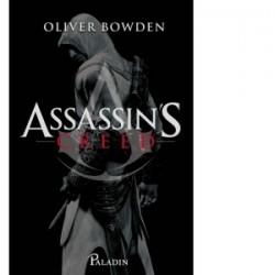 Set Assassin's Creed (Renasterea, Fratia, Cruciada secreta) - Oliver Bowden