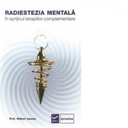 Radiestezia mentala in sprijinul terapiilor complementare - Prof. Gilbert Jausas