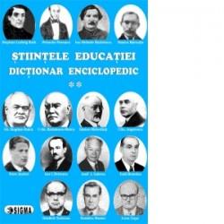 Stiintele educatiei. Dictionar Enciclopedic. Volumul II - Eugen Noveanu, Dan Potolea