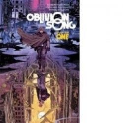 Oblivion Song by Kirkman & De Felici Volume 1 - Robert Kirkman