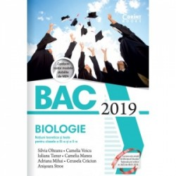 Bacalaureat 2019. Biologie. Notiuni teoretice si teste pentru clasele a IX-a si a X-a - Anisoara Stroe, Silvia Olteanu, Adriana