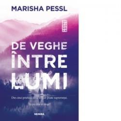 De veghe intre lumi - Marisha Pessl