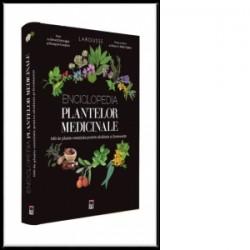 Enciclopedia plantelor medicinale. 100 de plante esentiale pentru sanatate si frumusete -