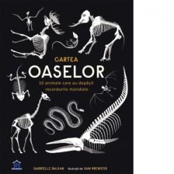 Cartea Oaselor. 10 animale care au depasit recordurile mondiale - Gabrielle Balkan, Sam Brewster