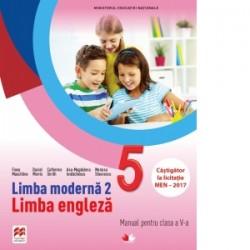 Limba moderna 2. Limba engleza. Manual pentru clasa a V-a (contine CD) - Mariana Stoenescu, Fiona Mauchline, Ana-Magdalena Iord