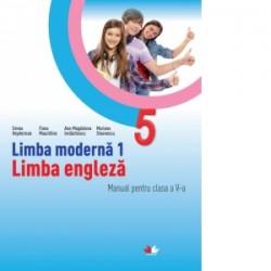Limba moderna 1. Limba engleza. Manual pentru clasa a V-a (contine CD) - Mariana Stoenescu, Fiona Mauchline, Emma Heyderman, An