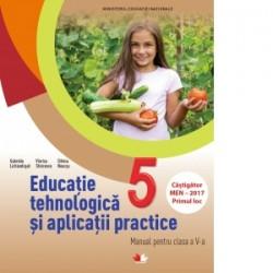 Educatie tehnologica si aplicatii practice. Manual pentru clasa a V-a (contine CD) - Gabriela Lichiardopol, Viorica Stoicescu,