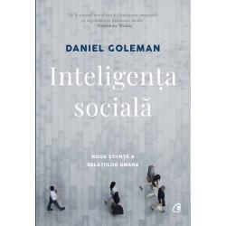 Inteligenta sociala. Noua stiinta a relatiilor umane - Daniel Goleman