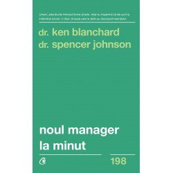 Noul manager la minut - Dr. Kenneth Blanchard, Dr. Spencer Johnson