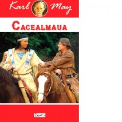 Cacealmaua - Karl May