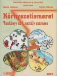 Cunoasterea mediului. Manual pentru clasa I in limba maghiara - Gabriela Vasiloanca, Sorina Cuzum, Camelia Jimborean