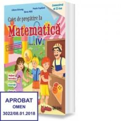 Caiet de pregatire la Matematica. Clasa a IV-a, semestrul II - Elena Nita, Paula Copacel, Liliana Briceag