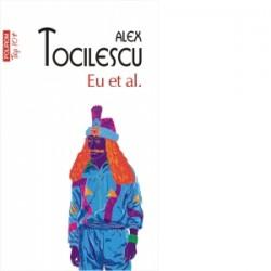 Eu et al. (editie de buzunar) - Alexandru Tocilescu