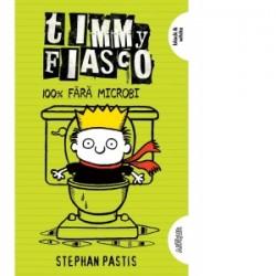 Timmy Fiasco 4. 100% fara microbi - Stephan Pastis