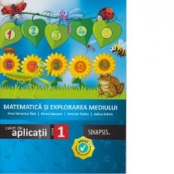 Matematica si explorarea mediului. Caiet de aplicatii. Clasa I - Elena Lapusan, Adina Achim, Anca Veronica Taut, Anicuta Todea