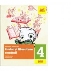 Limba si literatura romana. Caiet de lucru pentru clasa a IV-a Semestrul I (+Portofoliul de evaluare al elevului) - Alina Radu,