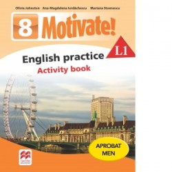 Motivate. English practice L1. Activity Book. Auxiliar pentru clasa a VIII-a - Mariana Stoenescu, Olivia Johnston, Ana-Magdalen
