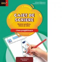 Caiet de scriere. Semne grafice, litere si cifre. Clasa pregatitoare - Constantin Filfanescu, Iuliana Filfanescu