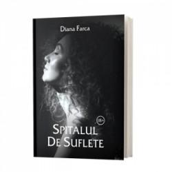Spitalul de suflete - Diana Farca