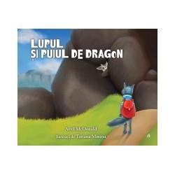 Lupul si puiul de dragon - Avril McDonald