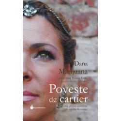 Poveste de cartier, Dana Marijuana in dialog cu scriitorul Andrei Ruse