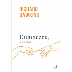 Dumnezeu, o amagire - Richard Dawkins
