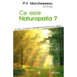 Ce este naturopatia? - Pierre Valentin Marchesseau