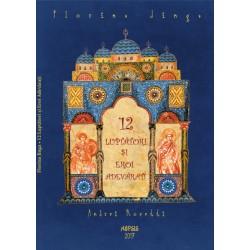 12 luptători şi eroi adevăraţi - Florina Jinga