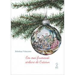 Cea mai frumoasă serbare de Crăciun -Brânduşa Vrânceanu