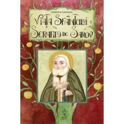 Viaţa Sfântului Serafim de Sarov - Andreea Lemnaru