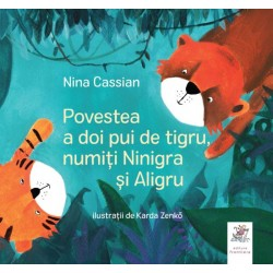 Povestea a doi pui de tigru - Nina Cassian