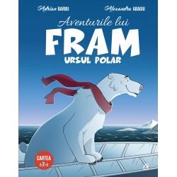 Aventurile lui Fram, ursul polar -Adrian Barbu, Alexandra Abagiu